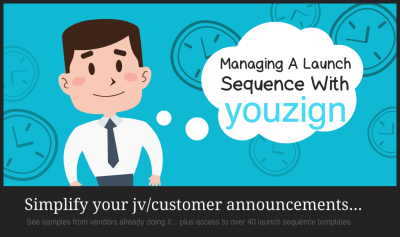 Managing A Launch Sequence With Youzign