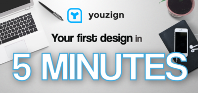 How to create your first design in 5 minutes in Youzign